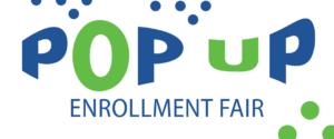 pop up enrollment fair